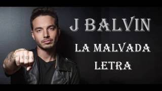 J Balvin - Malvada (Lyric Video)