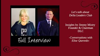 Serial Entrepreneur Jimmy Mistry talks about the globally launched Della Leaders Club