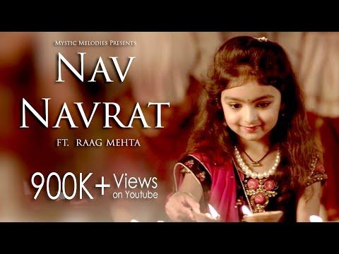 Nav Navrat    Garba Anthem Full Song 2017   Raag Mehta   Zalak Pandya   Dhruwal Patel