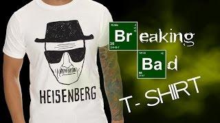 DIY : Breaking Bad / Heisenberg T - Shirt
