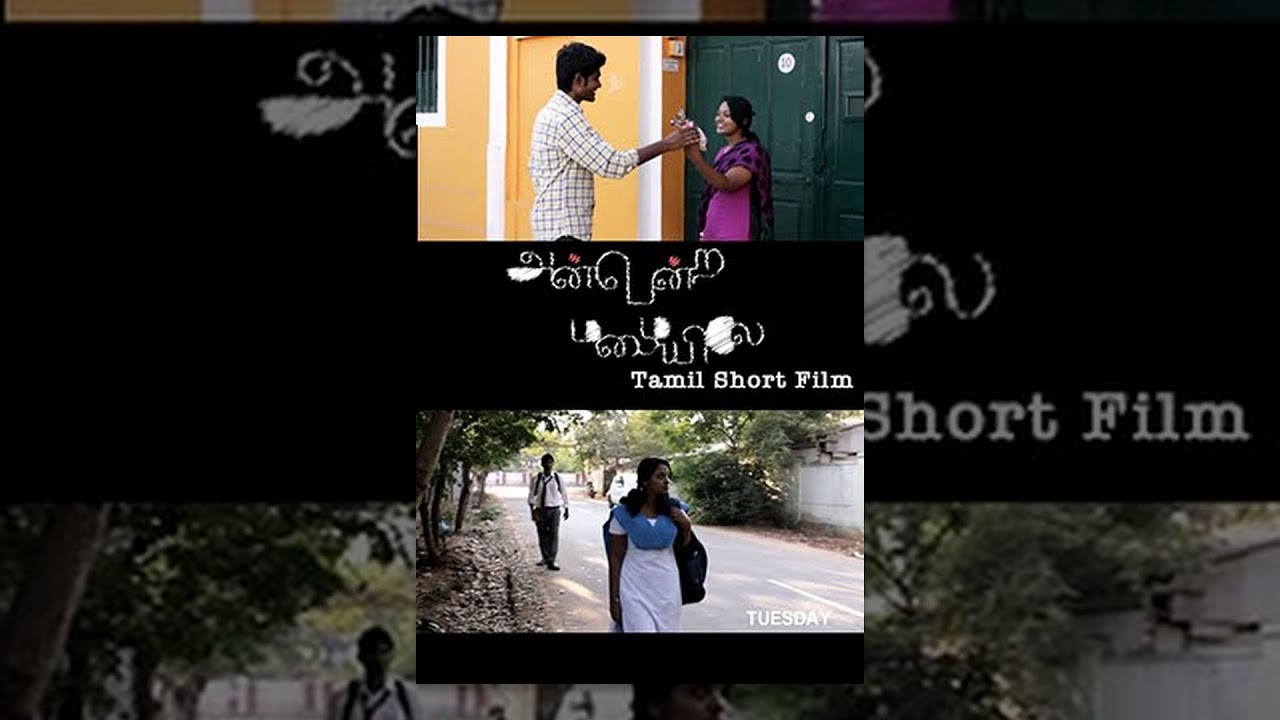 Anbendra Mazhayilae -Interesting Love Story- Tamil Short -9535