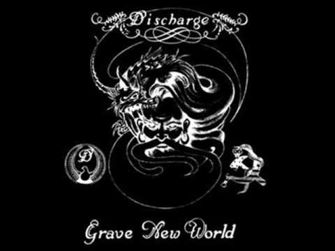 """Discharge """"Grave New World"""""""