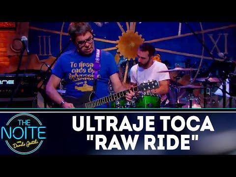Ultraje a Rigor toca Raw Ride | The Noite (24/05/18)