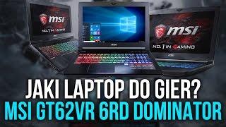 Jaki laptop do Gier❓ MSI GT62VR 6RD DOMINATOR 👌 Test i Recenzja