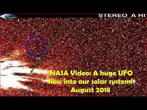 nouvel ordre mondial | NASA Video: Huge UFO flew into our solar system! August 2018