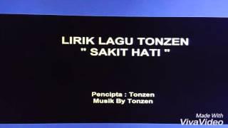 Lagu Bali - Tonzen-Sakit Hati-Lirik Lagu Bali