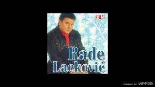 Rade Lackovic - Kucka - (Audio 1999)
