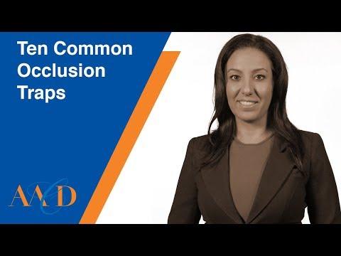 Ten Common Occlusion Traps LESSON 1