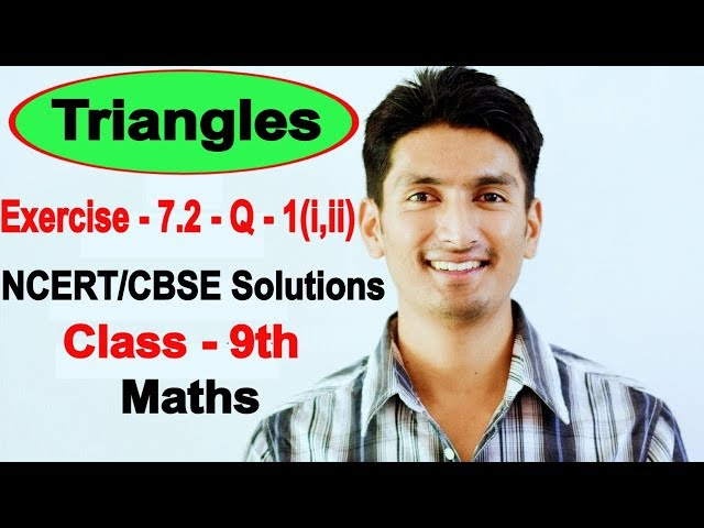 Chapter 7 Exercise 7.2 Question 1(i,ii) - Triangles Class 9 Maths - NCERT Solutions