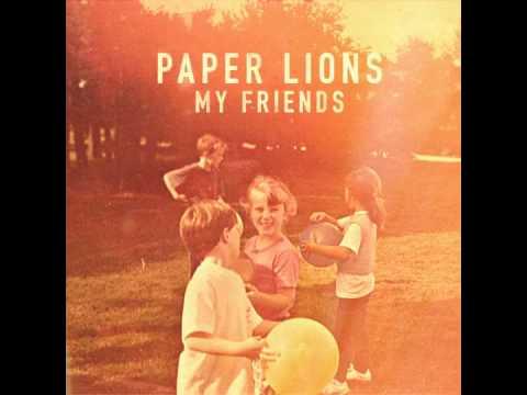 Клип Paper Lions - My Friend