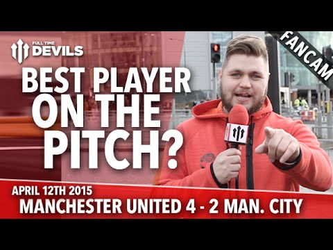 Best Player On The Pitch? - Manchester United 4 Manchester City 2 - FANCAM - 동영상