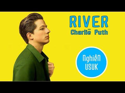 [Vietsub-Lyrics]  River ► Charlie Puth