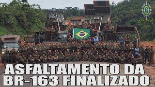 BR-163 - ASFALTAMENTO FINALIZADO!