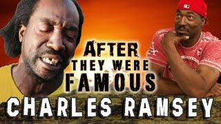 Repeat youtube video CHARLES RAMSEY - AFTER They Were Famous - Dead Giveaway Guy