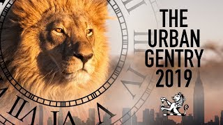 The Urban Gentry - 2019 Trailer - From London To NYC & Beyond!