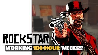 Rockstar Working 100-Hour Weeks for Red Dead Redemption 2!?
