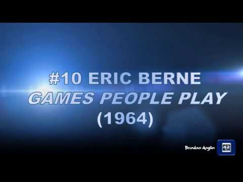 10.  ERIC BERNE GAMES PEOPLE PLAY