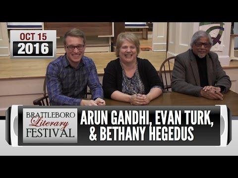 Brattleboro Literary Festival 2016: Gandhi, Hegedus, Turk