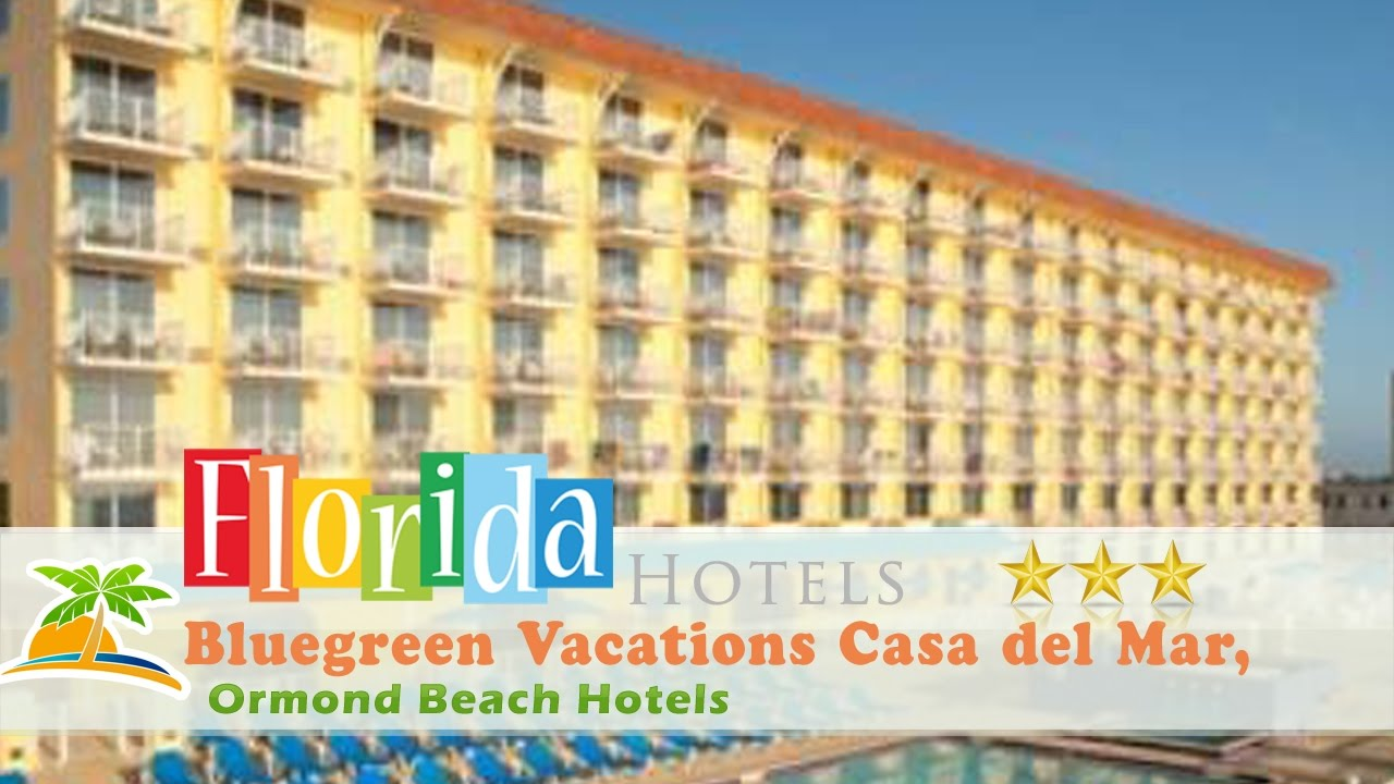 Bluegreen Vacations Casa Del Mar Ascend Resort Collection Ormond Beach Hotels Florida