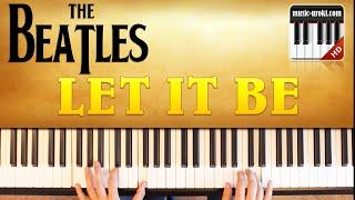 Урок фортепиано. The Beatles - Let it Be ( группа Битлз - Лет ит би) + ноты