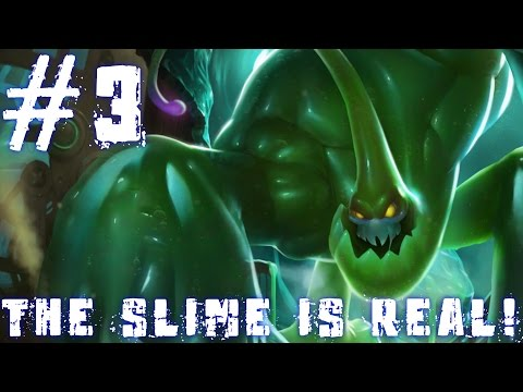 League of Legends - Too Much Slime! (#3)
