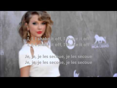 TS - Shake It Off (Lyrics + Traduction Française)