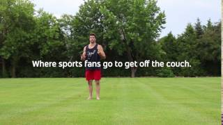 Where Sports Fans Go to Get off the Couch thumbnail