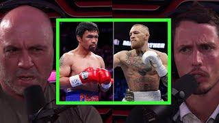 Joe Rogan on Possible Pacquiao vs. McGregor Fight