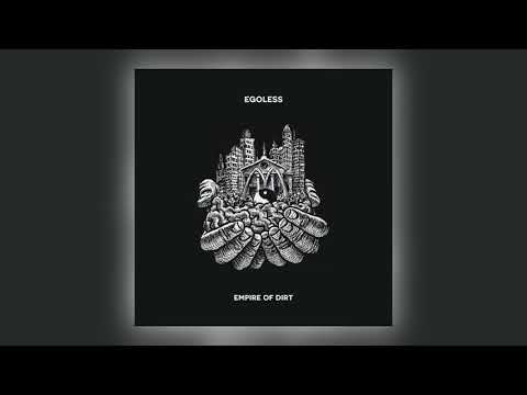 01 Egoless - Empire of Dirt [Deep Medi Musik]