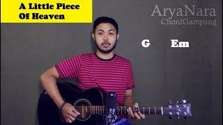 Chord Gampang (A Little Piece Of Heaven) by Arya Nara (Tutorial Gitar) Untuk Pemula