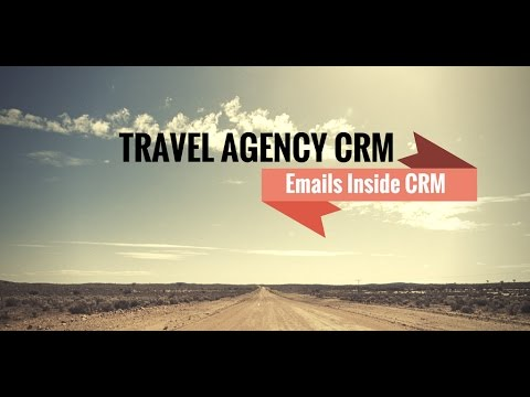 [HD] Travel Agency CRM: Emails Inside CRM