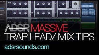NI Massive Tutorial - EDM Trap Lead and Mix Tips