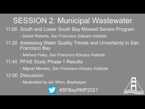Download Annual RMP Meeting 2021 Webinar Session 2 - Municipal Wastewater