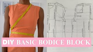DIY SEWING BASICS   HOW TO MAKE A BASIC BODICE BLOCK PATTERN