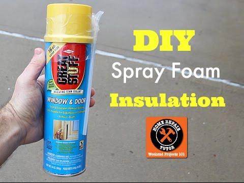 DIY Spray Foam Insulation (plus two more insulation tips