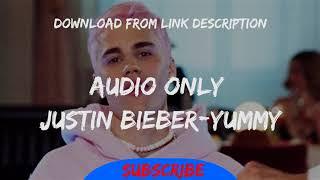 justin bieber-yummy mp3 download