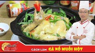 Cách làm Gà Nổ Muối Hột  thật ngon cùng Chef Toan | How to make Baked chicken with rock salt