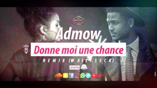 Admow Donne Moi Une Chance REMIX Prod by Class 39 Chic Records.mp3