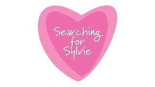 """""""Searching for Sylvie"""" Official Trailer"""