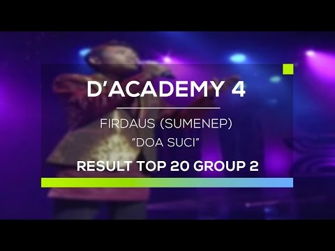 Firdaus, Sumenep - Doa Suci (D'Academy 4 Top 20 Result Group 2)