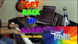 "Get Back Up Again- Anna Kendrick from Dreamworks ""Trolls"" (Piano Cover)"