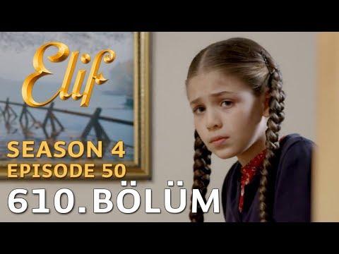 Elif 610. Bölüm | Season 4 Episode 50