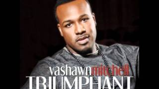 Watch Vashawn Mitchell Chasing After You video