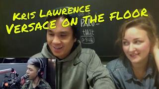 Kris Lawrence - Versace On the Floor Wish 107.5 Bus REACTION