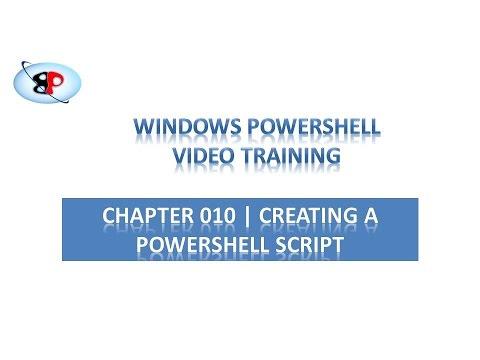 PowerShell Tutorial | 010 | Creating a PowerShell Script