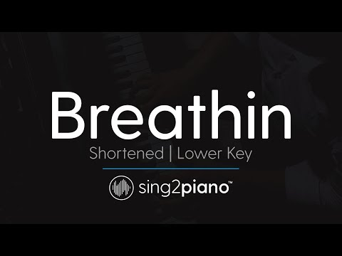 Breathin (Lower Key – Piano Karaoke Instrumental) Ariana Grande
