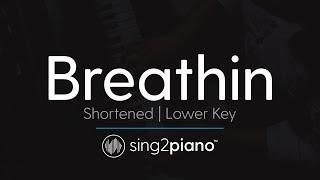 Breathin (Lower Key - Piano Karaoke Instrumental) Ariana Grande