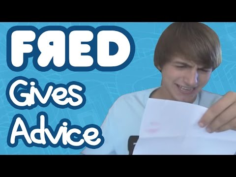 Fred Gives Advice
