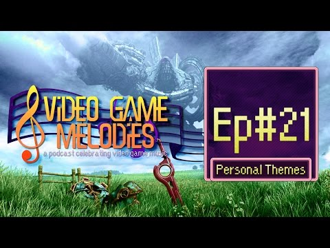 8 Video Game Melodies - Episode 21 - Personal Themes