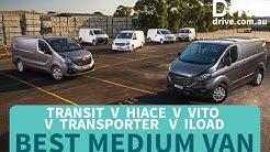 Best Medium Van: 2018 Transit v Hiace v Trafic v iLoad v Transporter v Vito